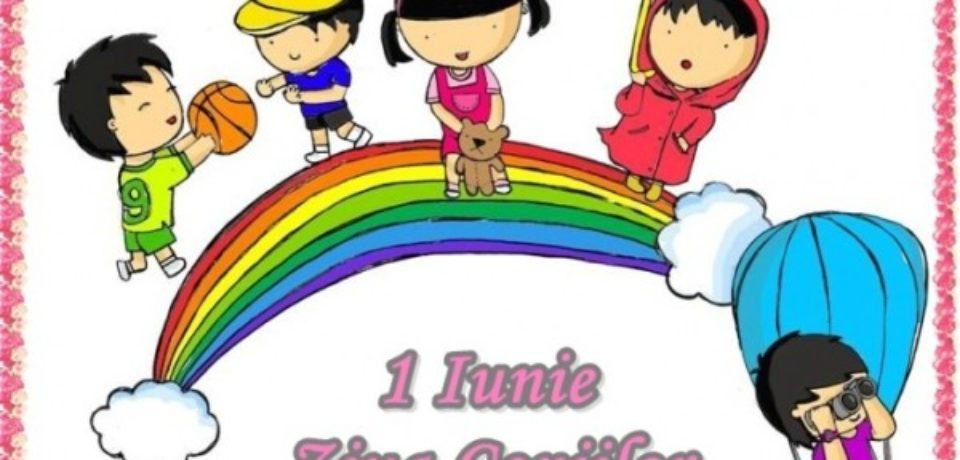1 Iunie : La multi, multi ani, tuturor copiilor!