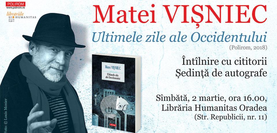 """""""Ultimele zile ale Occidentului""""de Matei Vișniec. Lansare de carte la Oradea"""