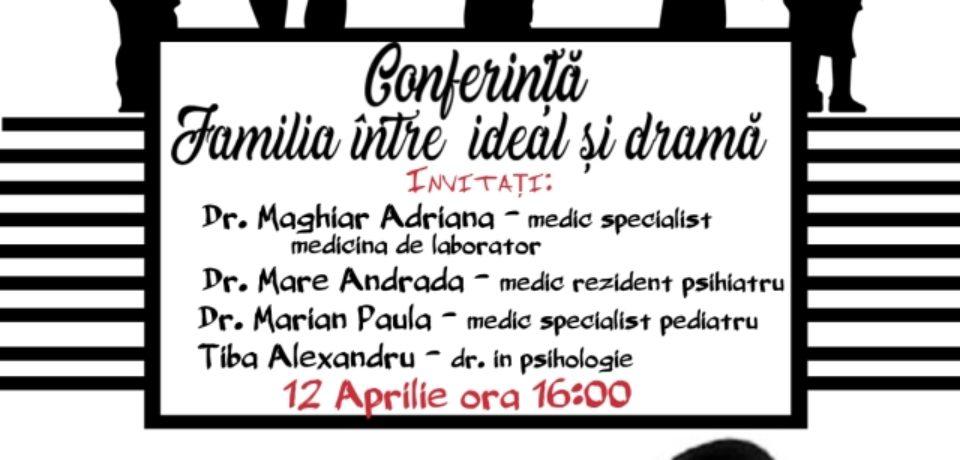 """Conferința """"Familia între ideal și dramă"""", în Aula Facultății de Medicină și Farmacie"""