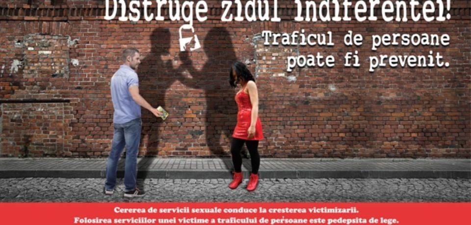 """""""Distruge zidul indiferenţei! Traficul de persoane poate fi prevenit!"""""""