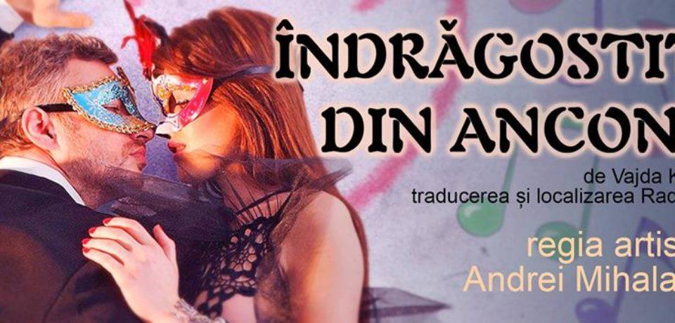 """Indragostitii din Ancona"", o comedie muzicala spumoasa, ce merita vazuta! Video"