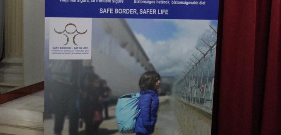 """S-a lansat proiectul RO-HU """"Frontiere sigure, viaţă mai sigură"""""""