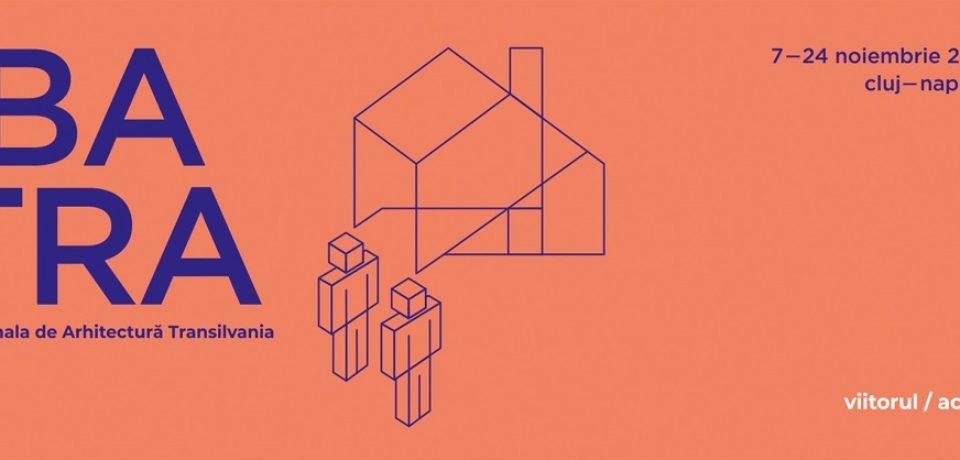 Viitorul se definește acum, la Bienala de Arhitectură Transilvania 2019. Comunicat
