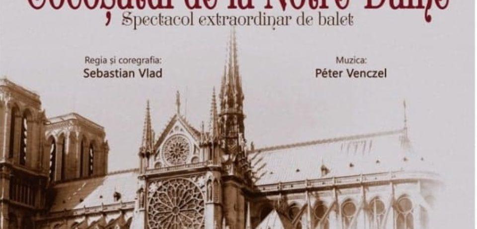 """""""Cocoșatul de la Notre Dame"""", poveste în pași de muzică și dans, spectacol extraordinar de balet la Oradea"""